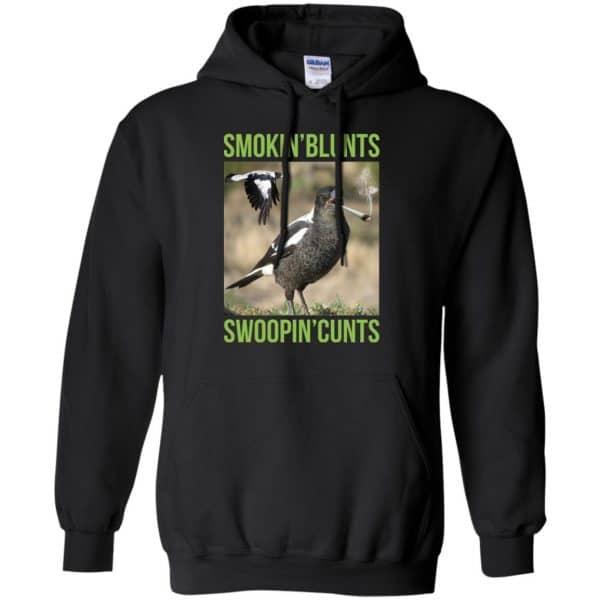 Smokin' Blunts Swoopin' Cunts Shirt, Hoodie, Tank Apparel