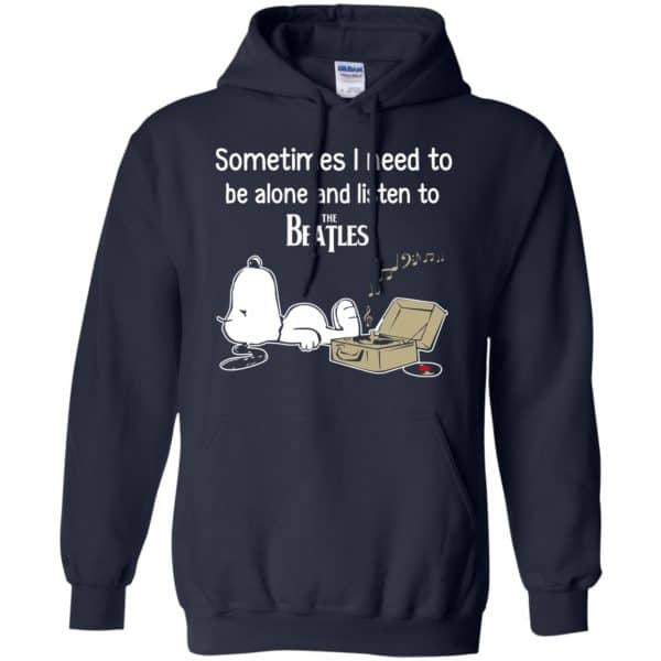 Sometimes I Need To Be Alone And Listen To The Beatles Shirt, Hoodie, Tank Apparel 8
