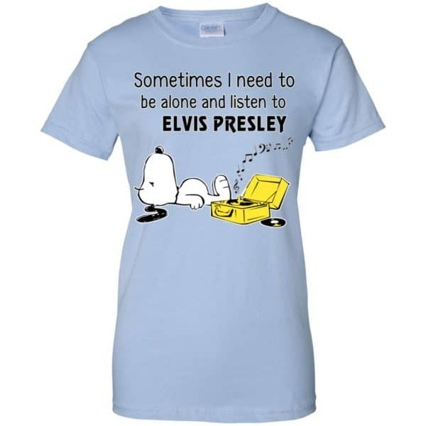 Sometimes I Need To Be Alone And Listen To Elvis Presley Shirt, Hoodie, Tank Apparel 14