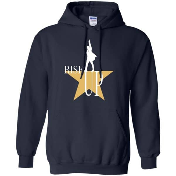 Rise Up: Hamilton The Musical Shirt, Hoodie, Tank