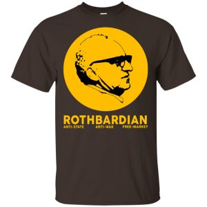 Rothbardian Murray Rothbard T-Shirts, Hoodie, Tank Apparel