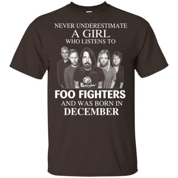 A Girl Who Listens To Foo Fighters And Was Born In December T-Shirts, Hoodie, Tank Apparel