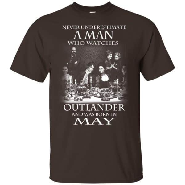 A Man Who Watches Outlander And Was Born In May T-Shirts, Hoodie, Tank