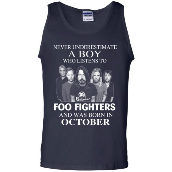A Boy Who Listens To Foo Fighters And Was Born In October T-Shirts, Hoodie, Tank Apparel 14