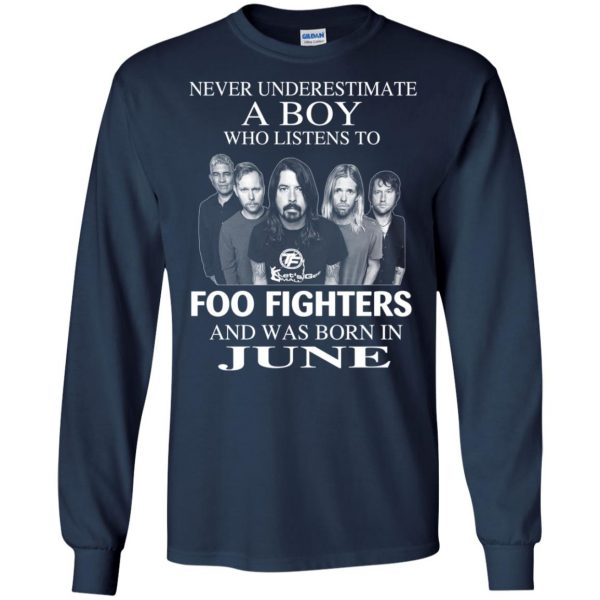 A Boy Who Listens To Foo Fighters And Was Born In June T-Shirts, Hoodie, Tank