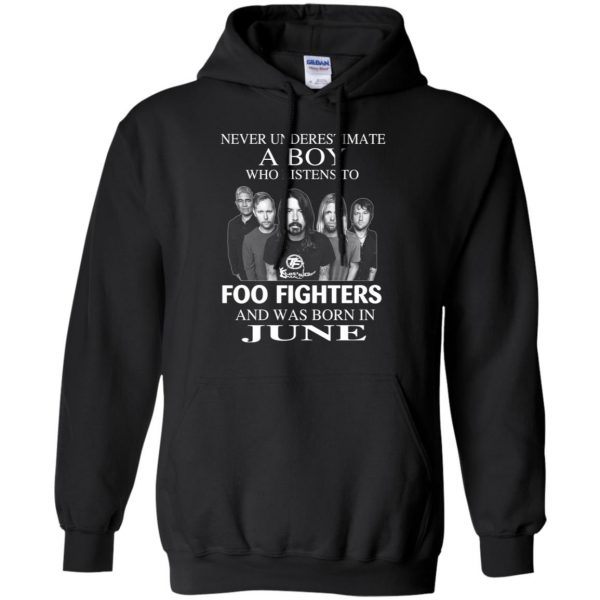 A Boy Who Listens To Foo Fighters And Was Born In June T-Shirts, Hoodie, Tank Apparel 9
