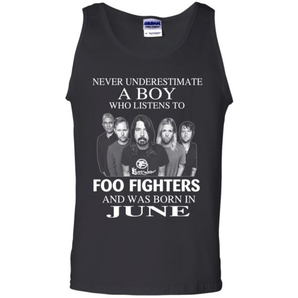 A Boy Who Listens To Foo Fighters And Was Born In June T-Shirts, Hoodie, Tank Apparel 13