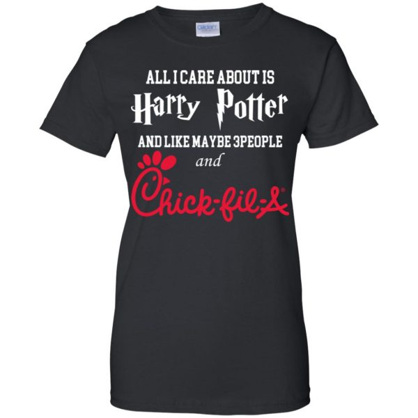 All I Care About Is Harry Potter And Like Maybe 3 People And Chick-fil-A T-Shirts, Hoodie, Tank Apparel