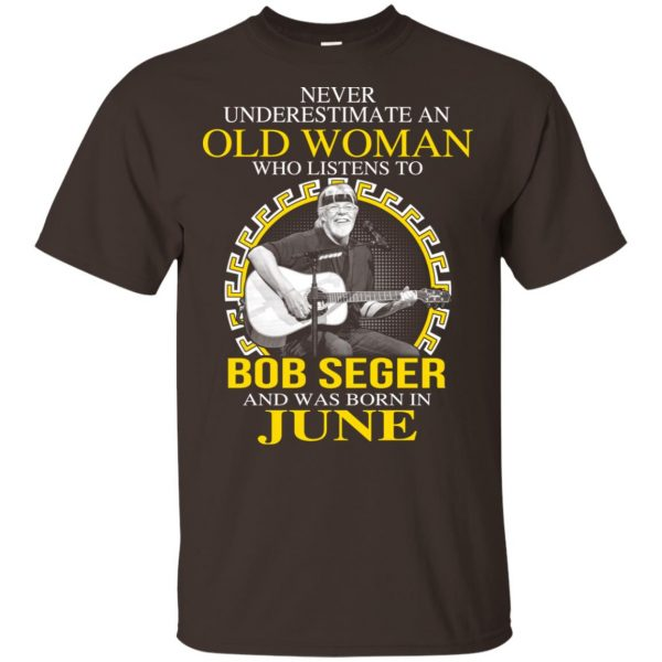 An Old Woman Who Listens To Bob Seger And Was Born In June T-Shirts, Hoodie, Tank Apparel 4