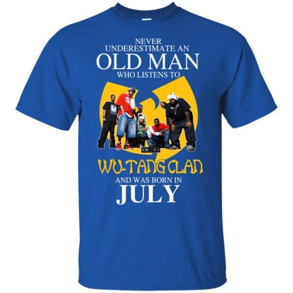 An Old Man Who Listens To Wu-Tang Clan And Was Born In July T-Shirts, Hoodie, Tank Apparel