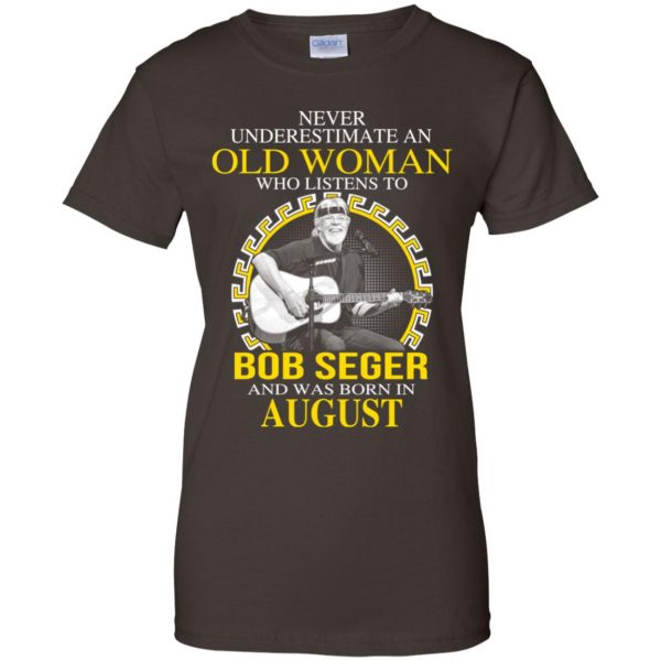 An Old Woman Who Listens To Bob Seger And Was Born In August T-Shirts, Hoodie, Tank Apparel 12