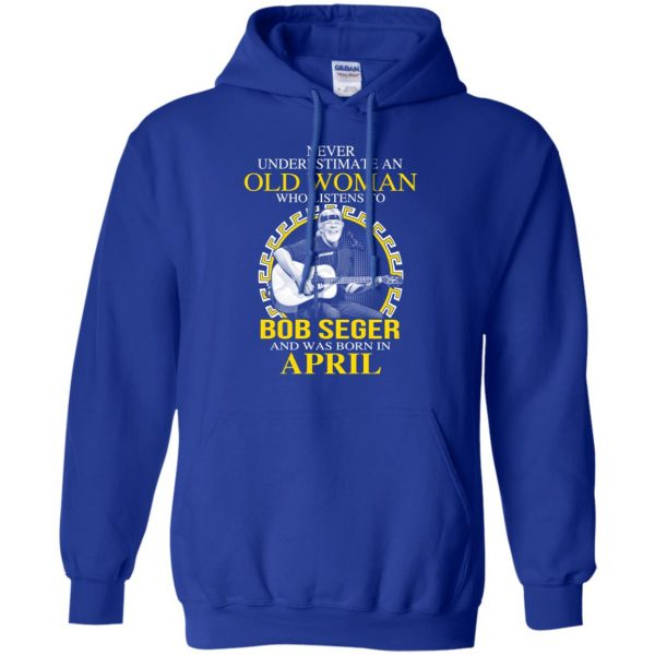 An Old Woman Who Listens To Bob Seger And Was Born In April T-Shirts, Hoodie, Tank Apparel 10