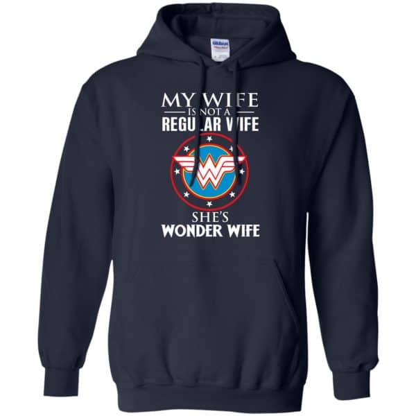 My Wife Is Not A Regular Wife She's Wonder Wife Shirt, Hoodie, Tank Apparel 8