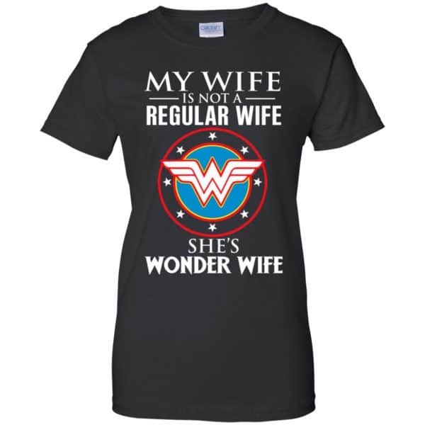 My Wife Is Not A Regular Wife She's Wonder Wife Shirt, Hoodie, Tank Apparel 11