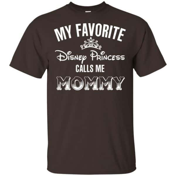 My Favorite Disney Princess Calls Me Mommy Shirt, Hoodie, Tank