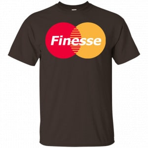 MasterCard Inspired Finesse Your Credit Card Shirt, Hoodie, Tank Apparel
