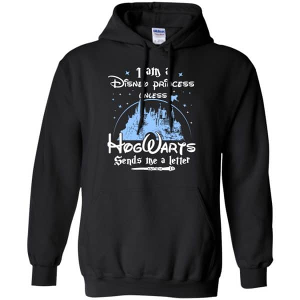 I Am A Disney Princess Unless Hogwarts Sends Me A Letter Shirt, Hoodie, Tank