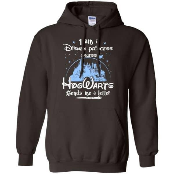 I Am A Disney Princess Unless Hogwarts Sends Me A Letter Shirt, Hoodie, Tank Apparel