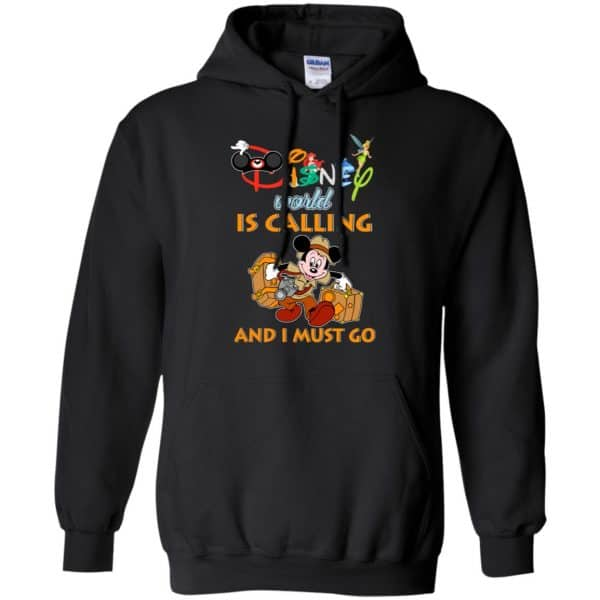 Disney World Is Calling And I Must Go T-Shirts, Hoodie, Sweater
