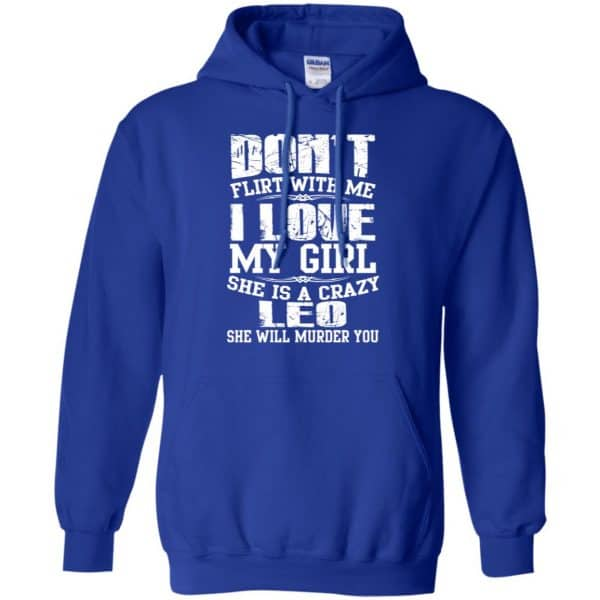 Don't Flirt With Me I Love My Girl She Is A Crazy Leo Shirt, Hoodie, Tank Apparel
