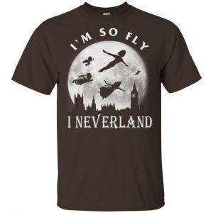 I'm So Fly I Neverland Shirt, Hoodie, Tank Apparel 2