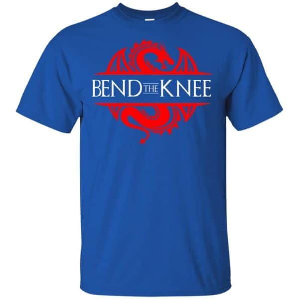 Bend The Knee Dragon Game Of Thrones Shirt, Hoodie, Tank Apparel 5