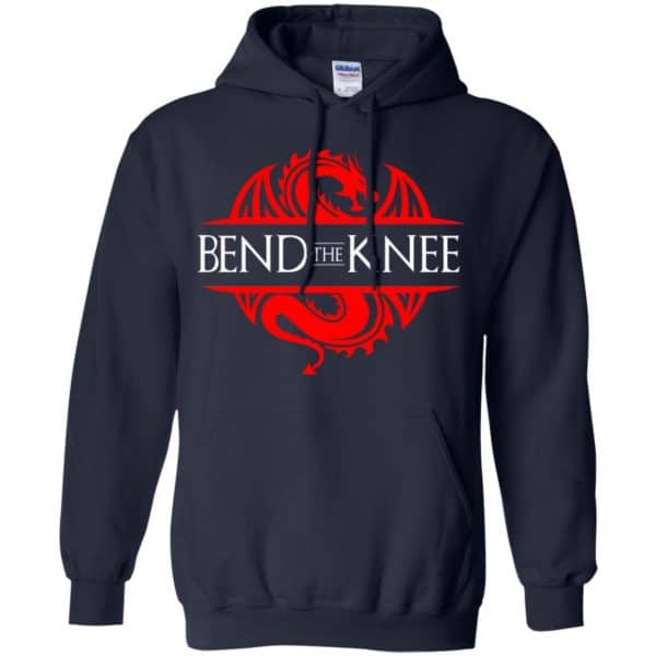 Bend The Knee Dragon Game Of Thrones Shirt, Hoodie, Tank Apparel 8