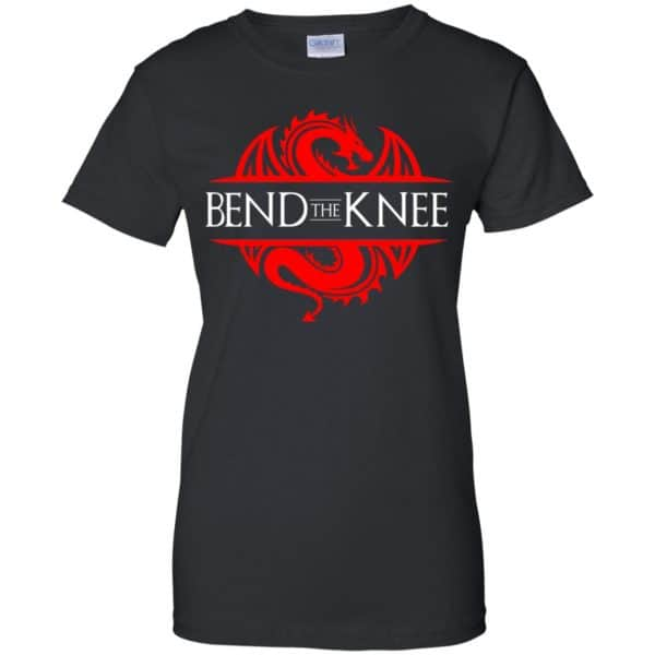 Bend The Knee Dragon Game Of Thrones Shirt, Hoodie, Tank Apparel 11