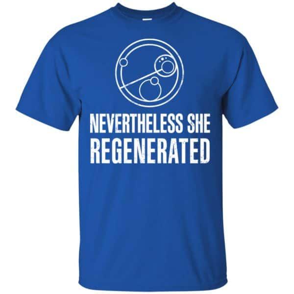 Nevertheless She Regenerated Shirt, Hoodie, Tank Apparel 5