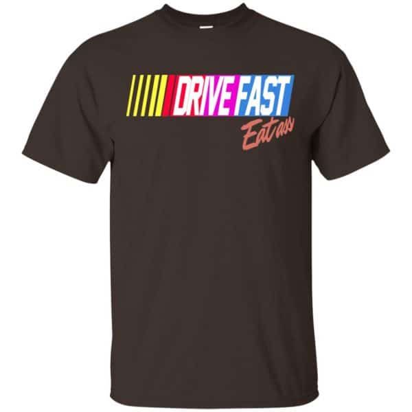 Drive Fast Eat Ass Funny Baseball T-Shirts, Hoodie, Tank Apparel 4