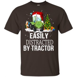 Easily Distracted By Tractor T-Shirts, Hoodie, Tank Apparel