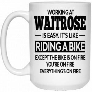 Working At Waitrose Is Easy It's Like Riding A Bike Mug Coffee Mugs 2