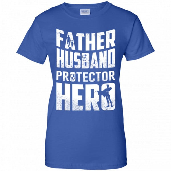 Father Husband Protector Hero Shirt, Hoodie, Tank