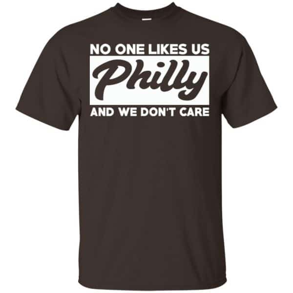 No One Likes Us Philly And We Don't Care Shirt, Hoodie, Tank Apparel 4