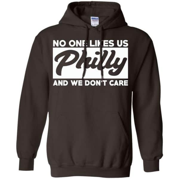 No One Likes Us Philly And We Don't Care Shirt, Hoodie, Tank Apparel 9
