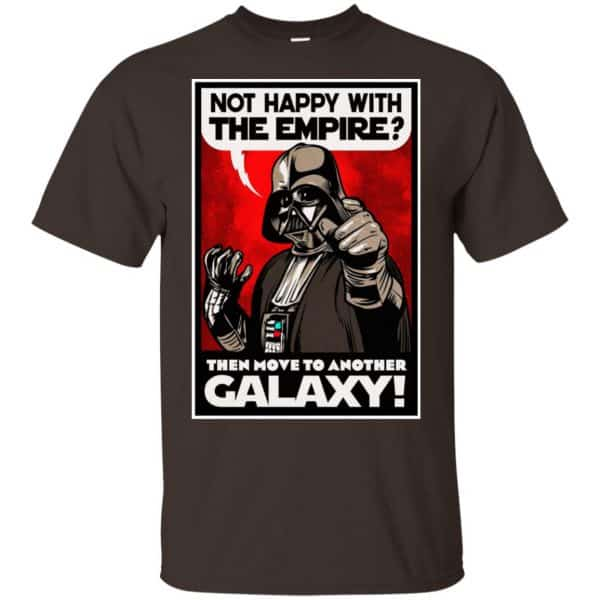 Darth Vader: Not Happy With The Empire Then Move To Another Galaxy T-Shirts, Hoodie, Tank Apparel 4