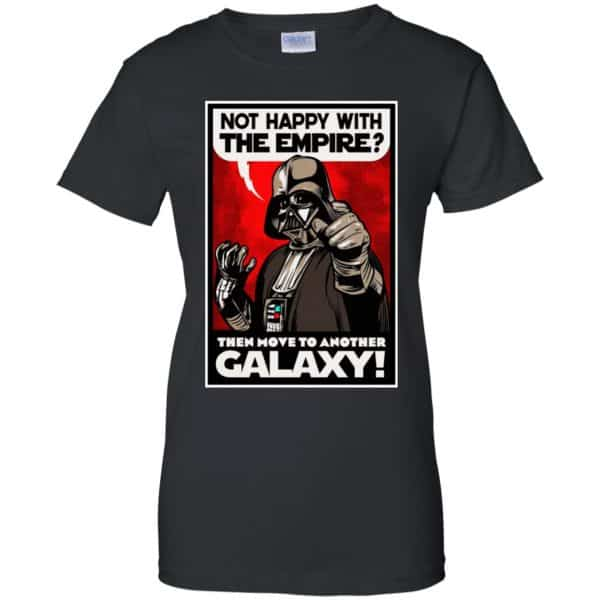 Darth Vader: Not Happy With The Empire Then Move To Another Galaxy T-Shirts, Hoodie, Tank Apparel 11