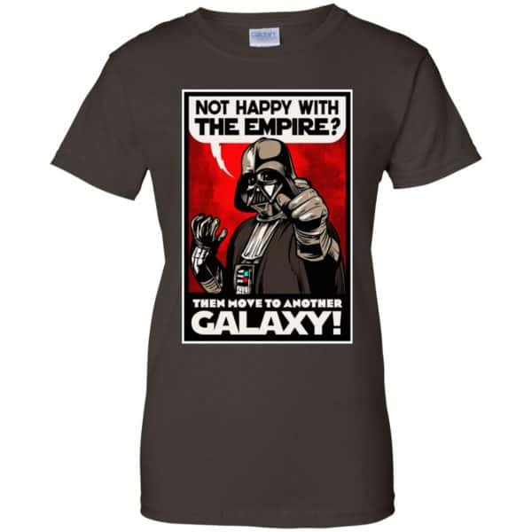 Darth Vader: Not Happy With The Empire Then Move To Another Galaxy T-Shirts, Hoodie, Tank Apparel 12