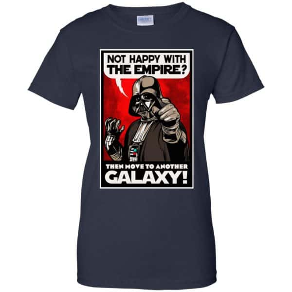 Darth Vader: Not Happy With The Empire Then Move To Another Galaxy T-Shirts, Hoodie, Tank Apparel 13
