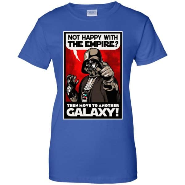 Darth Vader: Not Happy With The Empire Then Move To Another Galaxy T-Shirts, Hoodie, Tank Apparel 14