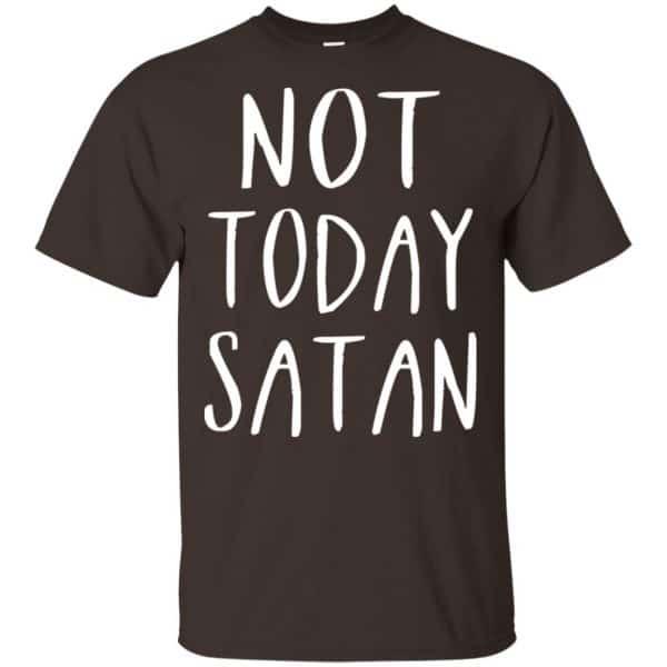 Not Today Satan Shirt, Hoodie, Tank Apparel 4