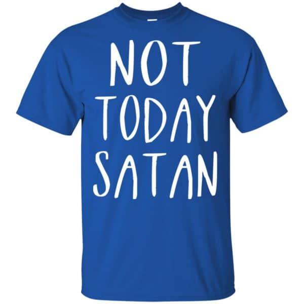 Not Today Satan Shirt, Hoodie, Tank Apparel 5