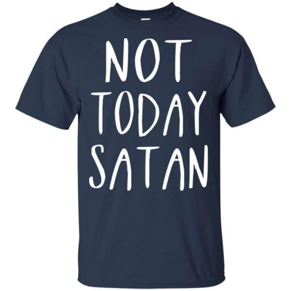 Not Today Satan Shirt, Hoodie, Tank Apparel 6