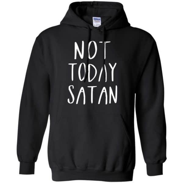 Not Today Satan Shirt, Hoodie, Tank Apparel 7