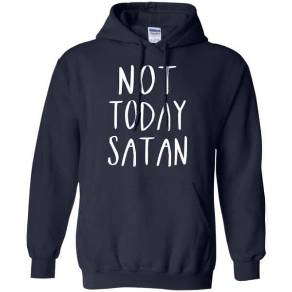 Not Today Satan Shirt, Hoodie, Tank Apparel 8