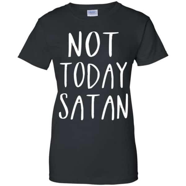 Not Today Satan Shirt, Hoodie, Tank Apparel 11