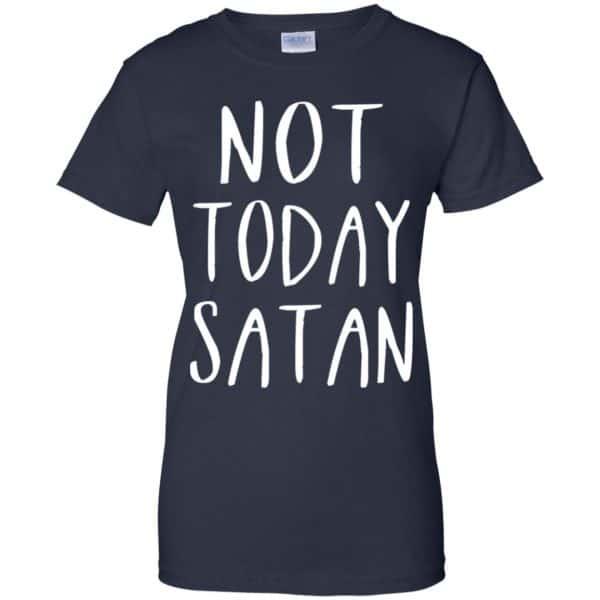 Not Today Satan Shirt, Hoodie, Tank Apparel 13