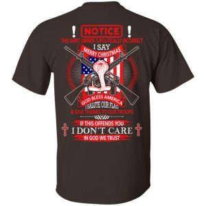 I Am Politically Incorrect I Say Merry Christmas God Bless America T-Shirts, Hoodie, Tank Apparel 2