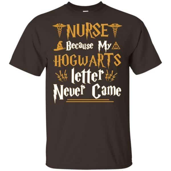 Nurse Because My Hogwarts Letter Never Came Shirt, Hoodie, Tank Apparel 4