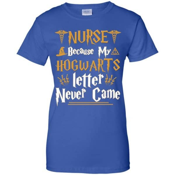 Nurse Because My Hogwarts Letter Never Came Shirt, Hoodie, Tank Apparel 14